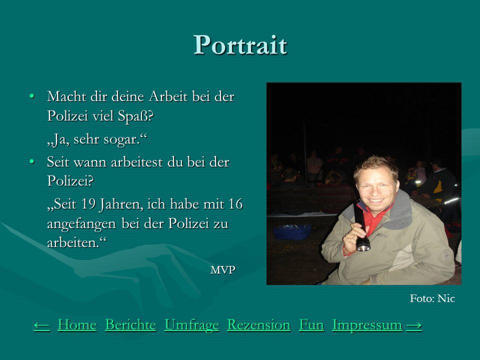 Portrait Macht dir deine Arbeit bei der Polizei viel Spaß Macht dir deine Arbeit bei der Polizei viel Spaß.