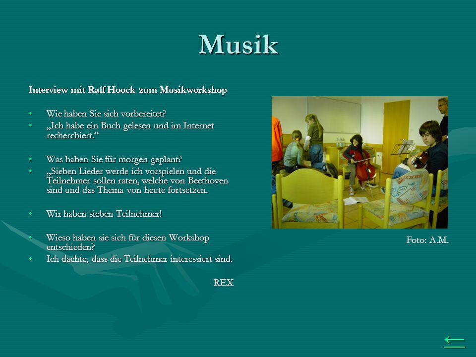 Musik Interview mit Ralf Hoock zum Musikworkshop Wie haben Sie sich vorbereitet Wie haben Sie sich vorbereitet.