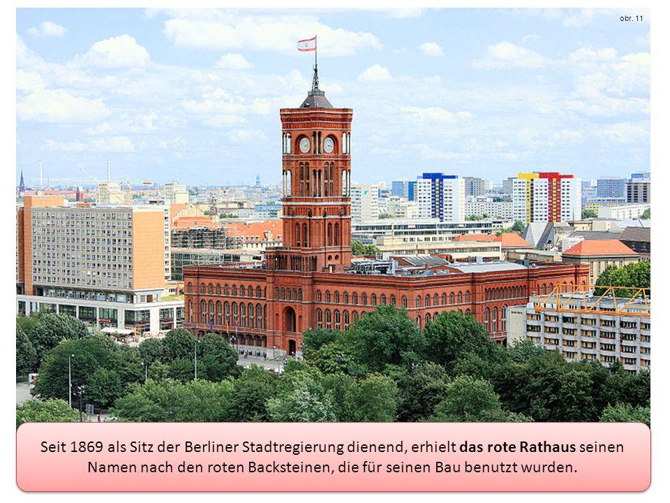 Seit 1869 als Sitz der Berliner Stadtregierung dienend, erhielt das rote Rathaus seinen Namen nach den roten Backsteinen, die für seinen Bau benutzt wurden.