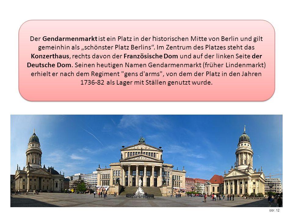 Der Gendarmenmarkt ist ein Platz in der h istorischen Mitte von Berlin und gilt gemeinhin als schönster Platz Berlins.