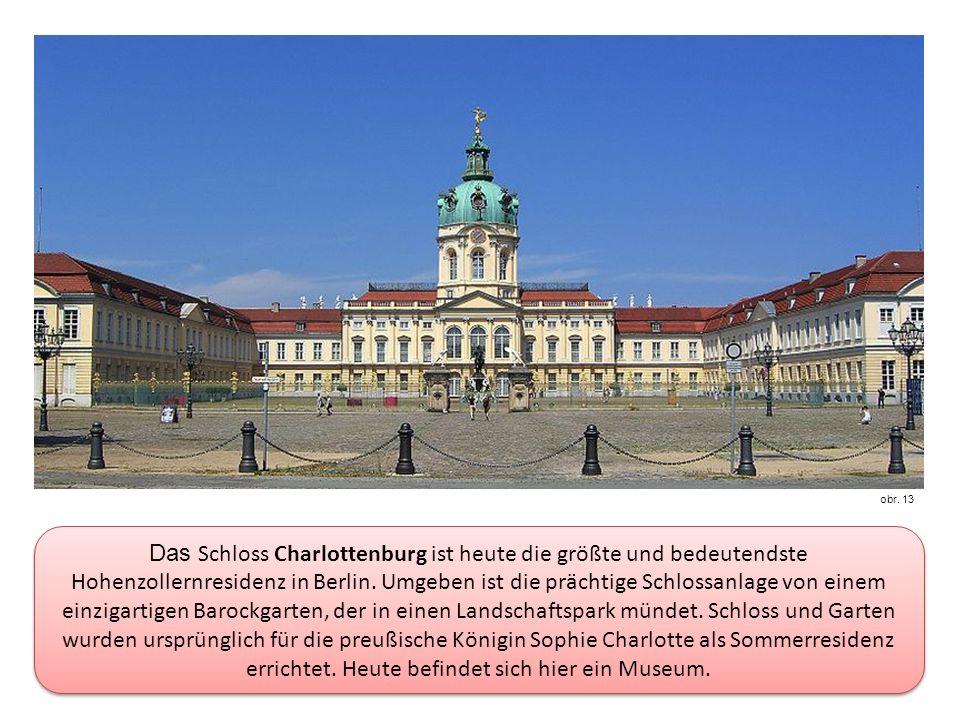 Das Schloss Charlottenburg ist heute die größte und bedeutendste Hohenzollernresidenz in Berlin.