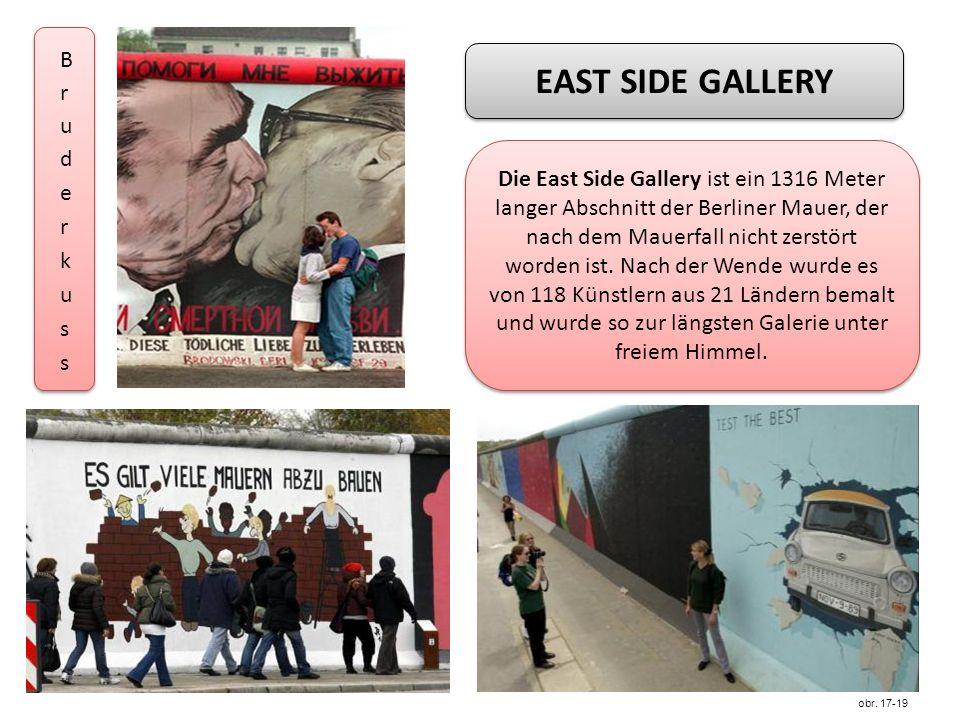 EAST SIDE GALLERY Die East Side Gallery ist ein 1316 Meter langer Abschnitt der Berliner Mauer, der nach dem Mauerfall nicht zerstört worden ist.