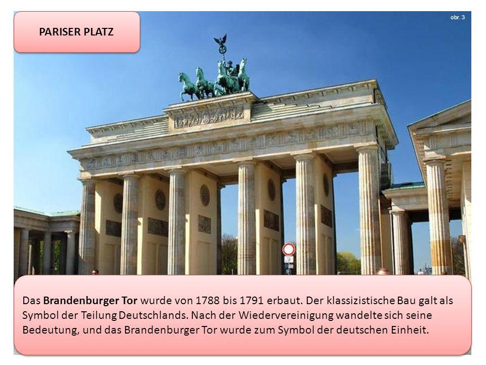 PARISER PLATZ Das Brandenburger Tor wurde von 1788 bis 1791 erbaut.