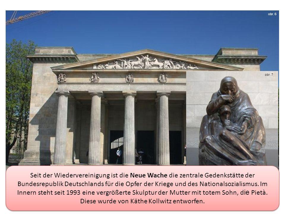Seit der Wiedervereinigung ist die Neue Wache die zentrale Gedenkstätte der Bundesrepublik Deutschlands für die Opfer der Kriege und des Nationalsozialismus.
