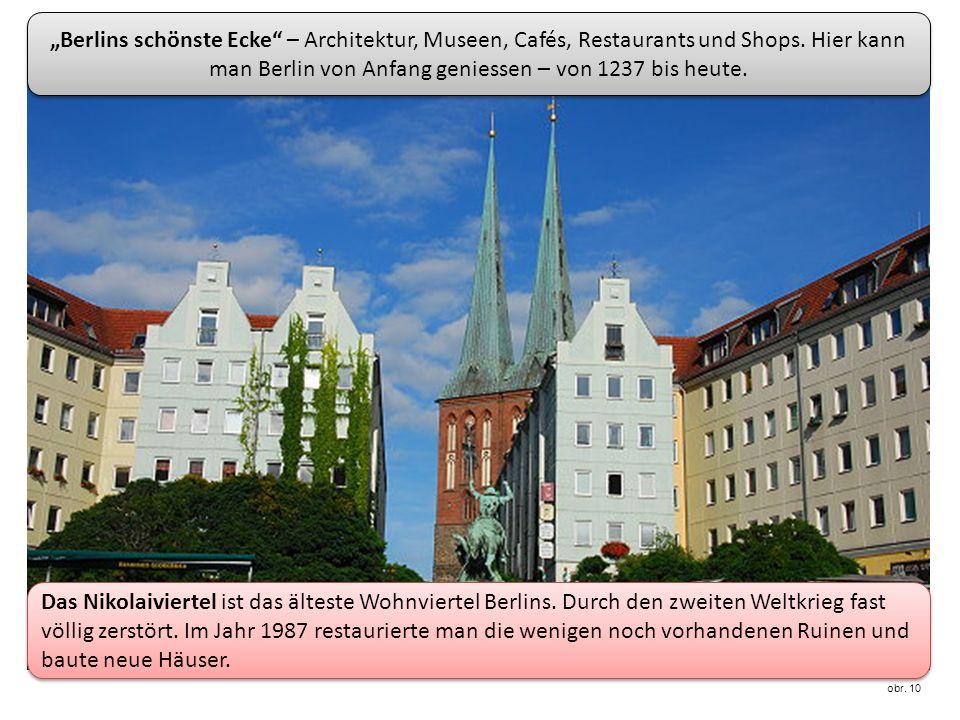 Das Nikolaiviertel ist das älteste Wohnviertel Berlins.