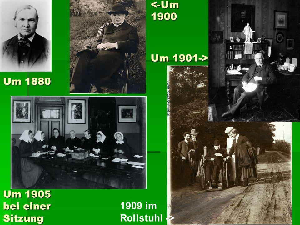 Um 1880 <-Um 1900 Um 1901-> Um 1905 bei einer Sitzung 1909 im Rollstuhl ->
