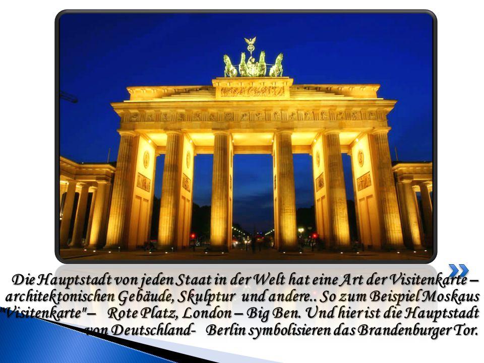 Die Hauptstadt von jeden Staat in der Welt hat eine Art der Visitenkarte – architektonischen Gebäude, Skulptur und andere..