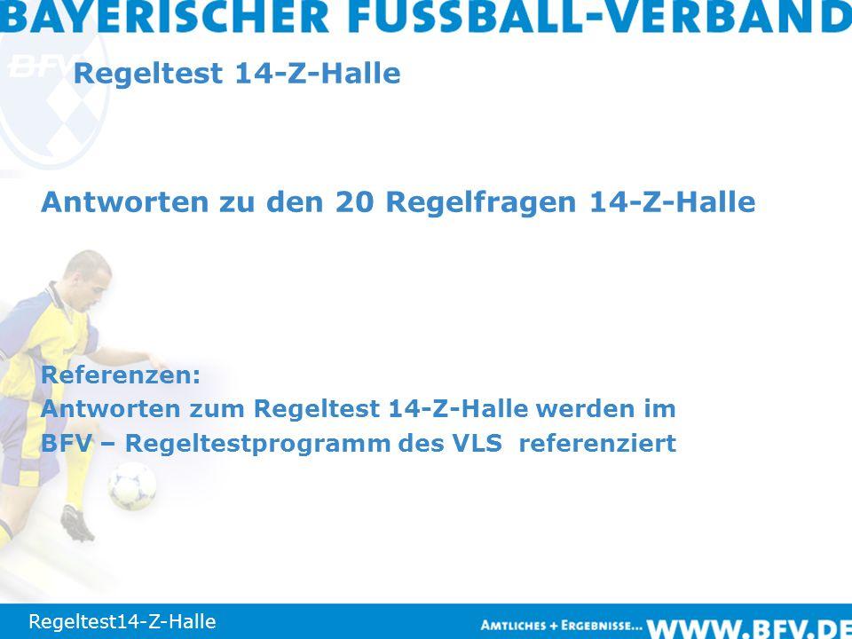 Regeltest14-Z-Halle Frage 11: Nein.