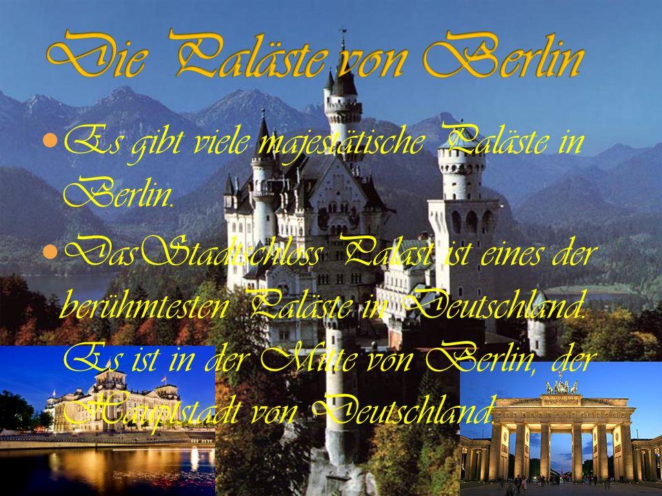Es gibt viele majestätische Paläste in Berlin. DasStadtschloss Palast ist eines der berühmtesten Paläste in Deutschland. Es ist in der Mitte von Berli
