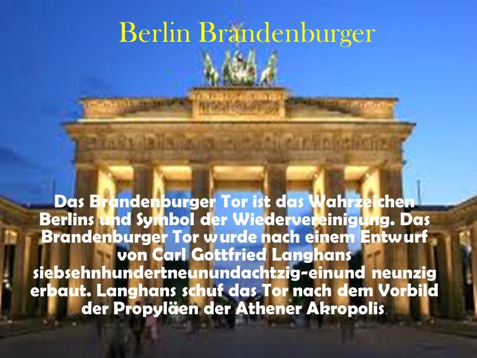 Berlin Brandenburger Das Brandenburger Tor ist das Wahrzeichen Berlins und Symbol der Wiedervereinigung.
