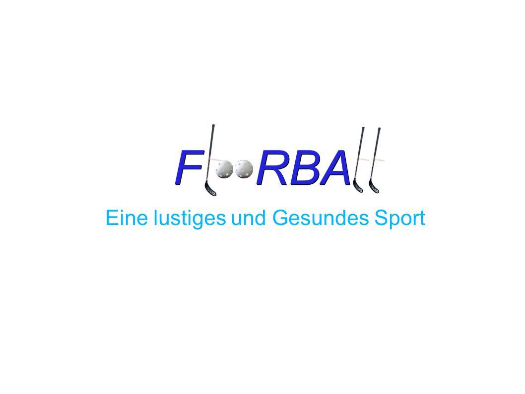 F RBA Eine lustiges und Gesundes Sport