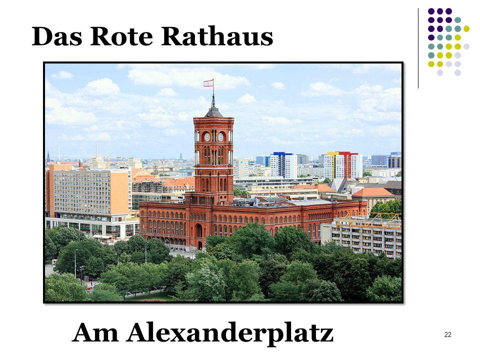 Das Rote Rathaus 22 Am Alexanderplatz
