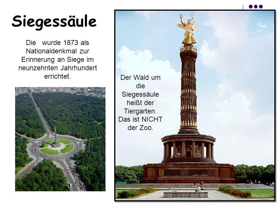 Siegessäule Die wurde 1873 als Nationaldenkmal zur Erinnerung an Siege im neunzehnten Jahrhundert errichtet. Der Wald um die Siegessäule heißt der Tie