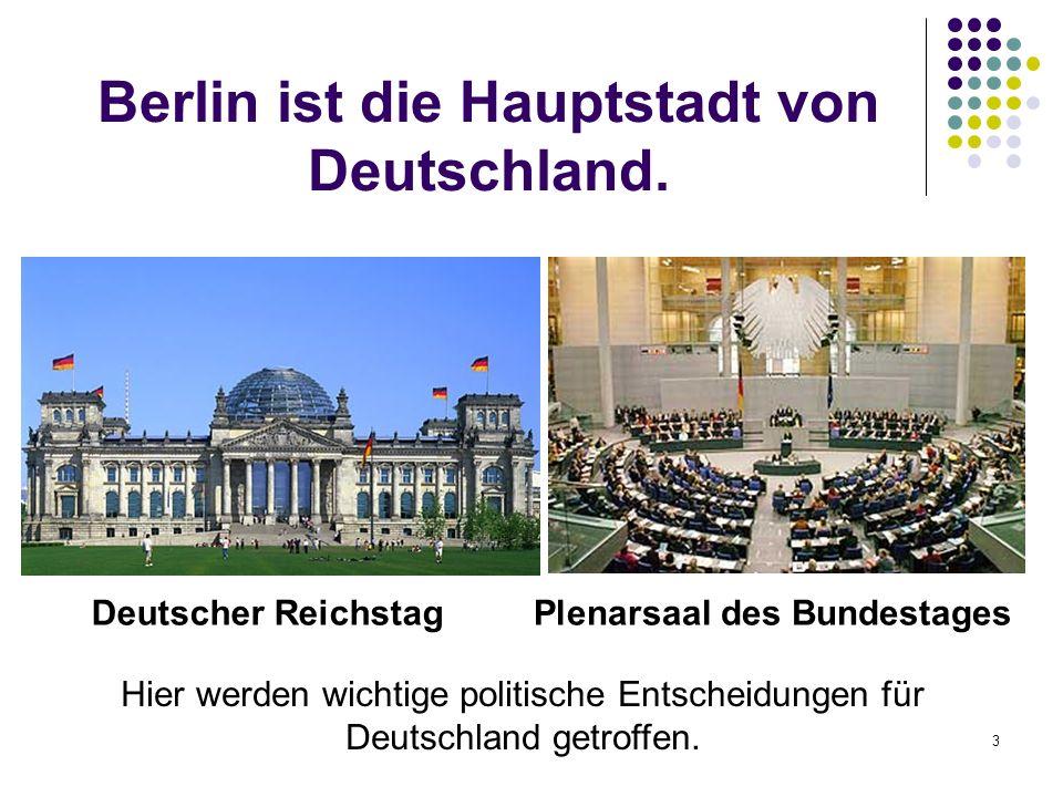Berlin ist die Hauptstadt von Deutschland. Deutscher ReichstagPlenarsaal des Bundestages Hier werden wichtige politische Entscheidungen für Deutschlan