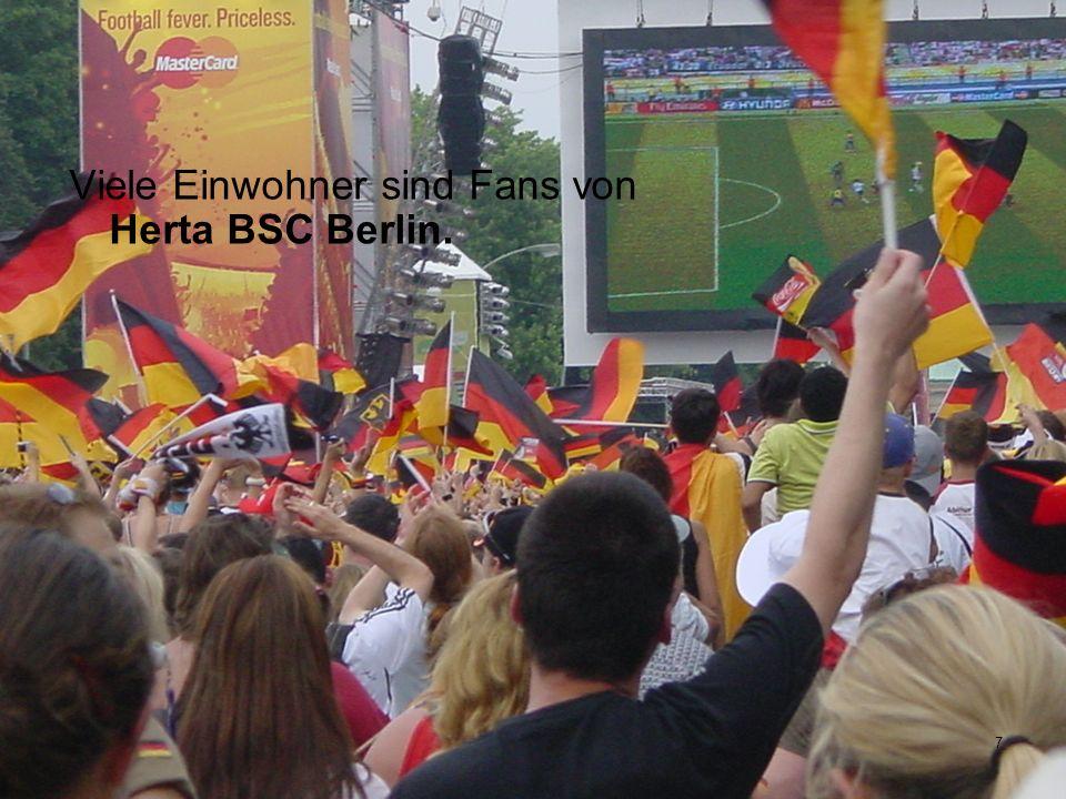 7 Viele Einwohner sind Fans von Herta BSC Berlin.