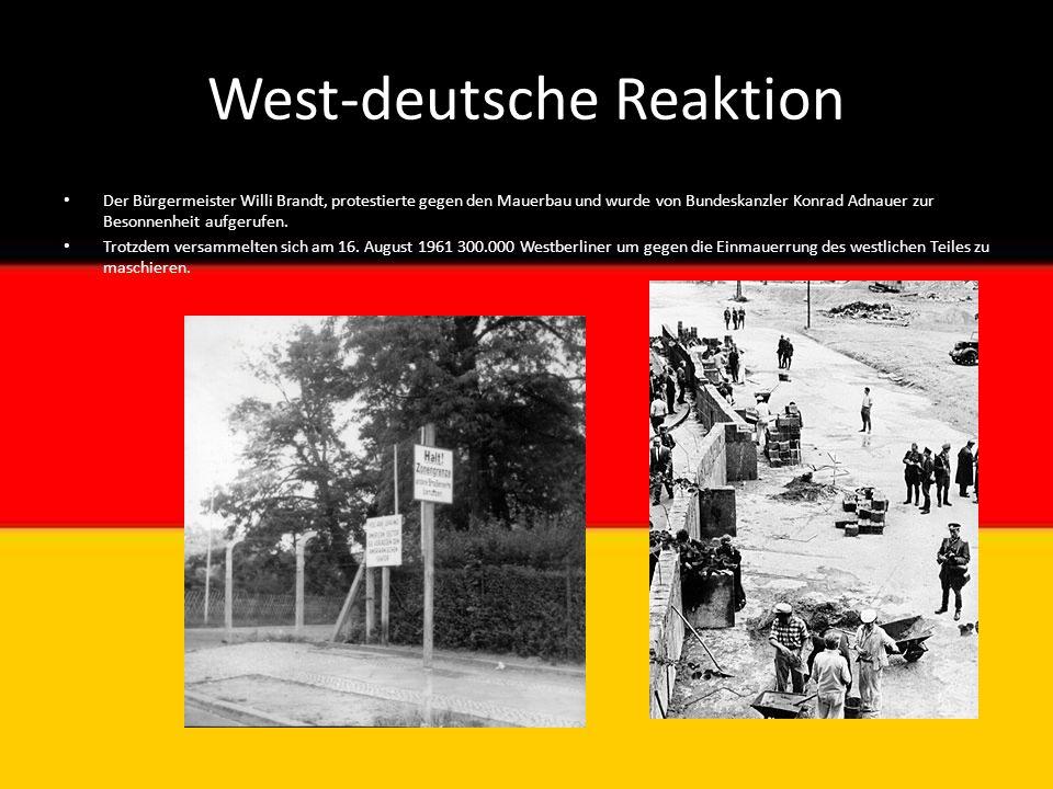 West-deutsche Reaktion Der Bürgermeister Willi Brandt, protestierte gegen den Mauerbau und wurde von Bundeskanzler Konrad Adnauer zur Besonnenheit auf