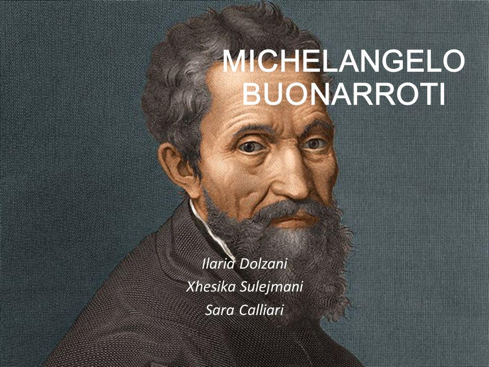 Caprese 1475 – Rom 1564 Florentinischer Maler, Bildhauer, Architekt und Dichter; Er zog nach Florenz (Medicis Regierung); Als Adoptivsohn von Lorenzo de Medici; In der Brancacci Kapelle studierte er die Fundamente der Freskokunst; 1536 ließ er sich in Rom nieder.