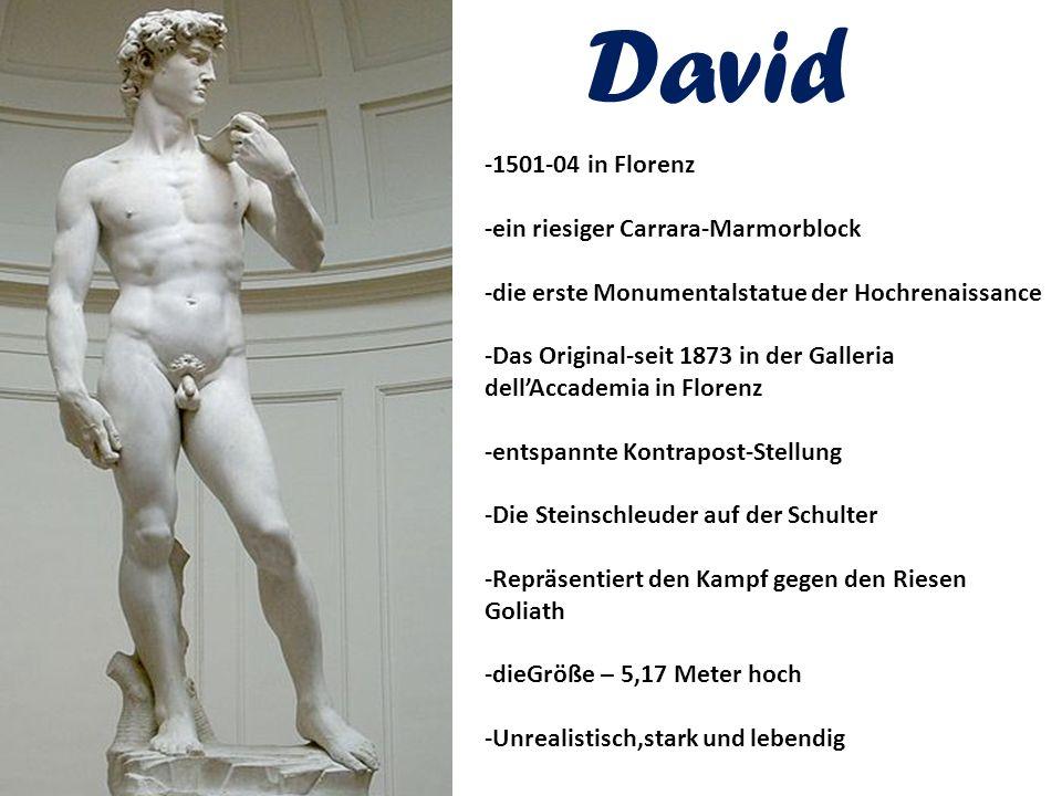 David -1501-04 in Florenz -ein riesiger Carrara-Marmorblock -die erste Monumentalstatue der Hochrenaissance -Das Original-seit 1873 in der Galleria de