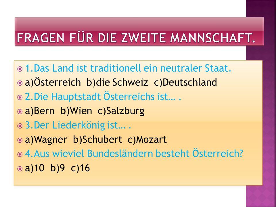 5.Welche Stadt nennt man Mozartstadt.