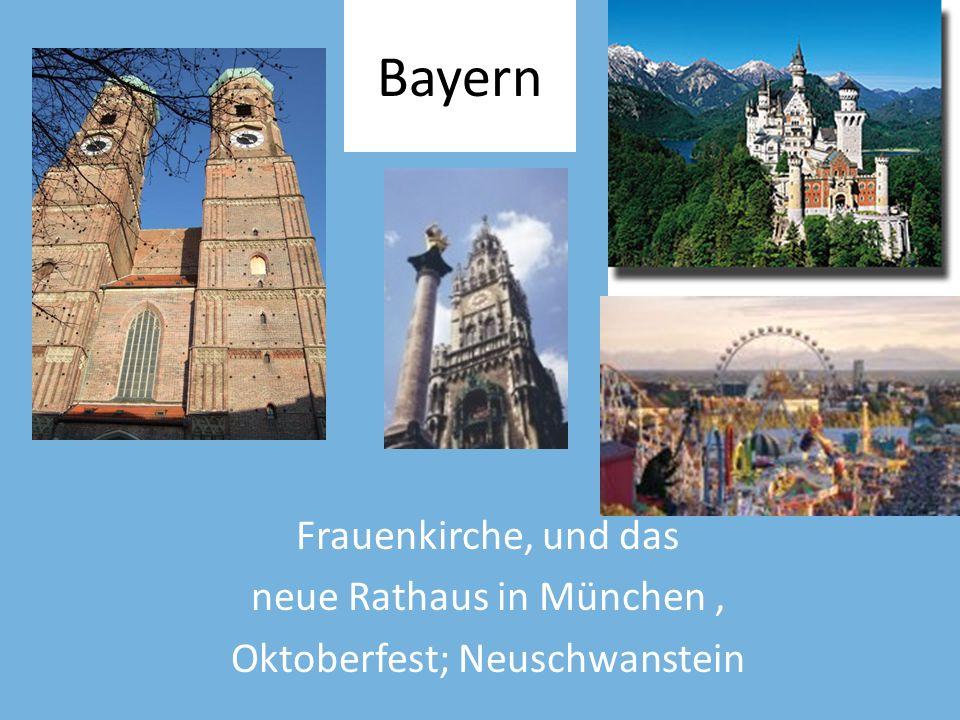 Bayern Frauenkirche, und das neue Rathaus in München, Oktoberfest; Neuschwanstein