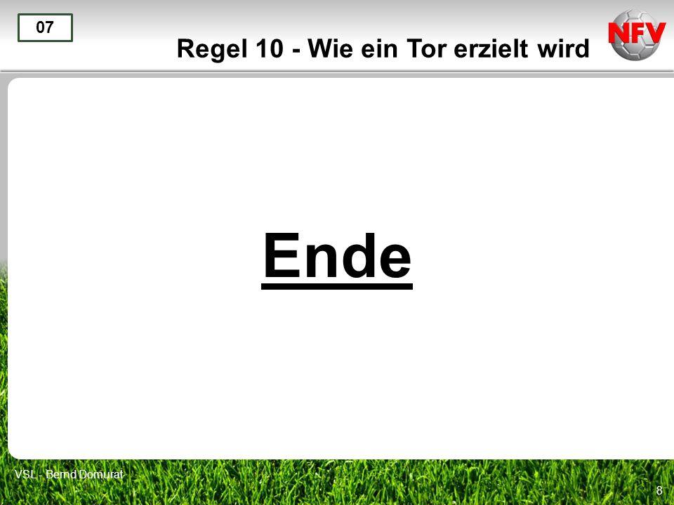 8 Regel 10 - Wie ein Tor erzielt wird Ende 07 VSL - Bernd Domurat