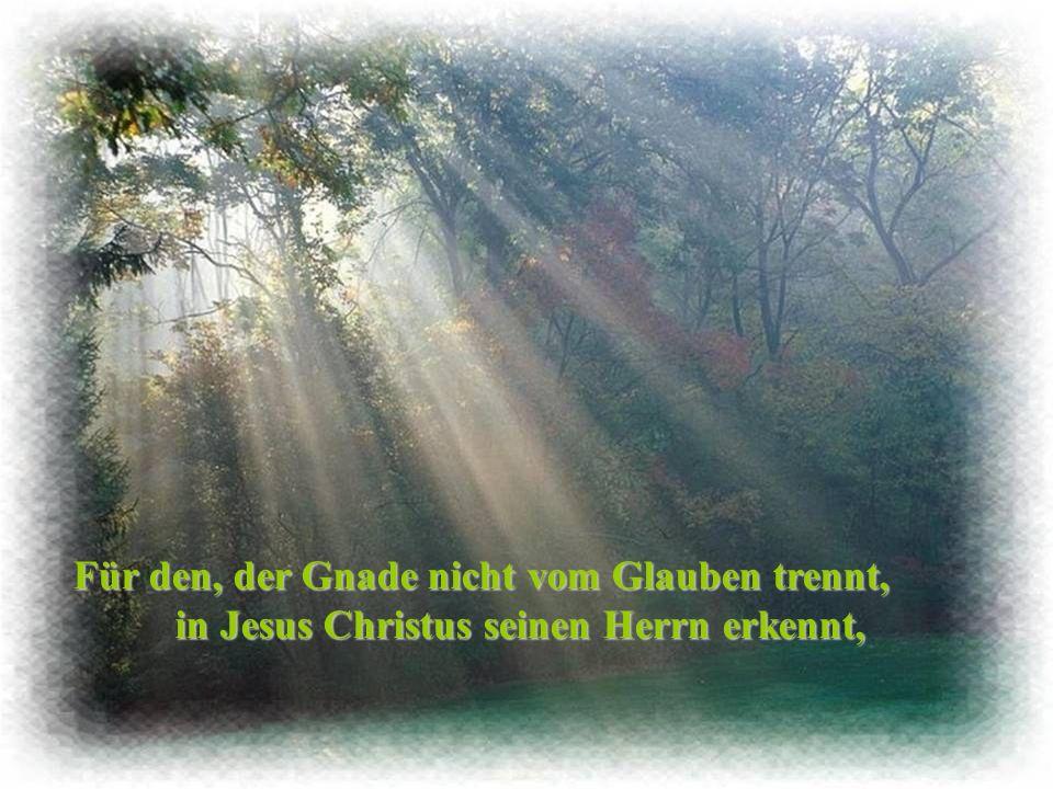 Aus Gehorsam und Liebe war Jesus bereit; drum führt nur ein Weg in die Ewigkeit: Vom Sohn zum Vater, in die Ewigkeit: Vom Sohn zum Vater, aus Gnaden geschenkt, für den, der sein Herz zum Himmel lenkt.