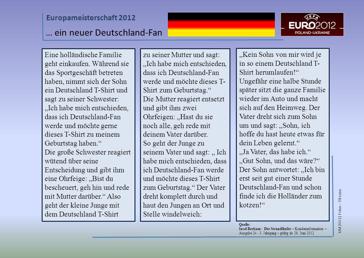 EM 2012 | Polen - Ukraine Europameisterschaft 2012 … ein neuer Deutschland-Fan Eine holländische Familie geht einkaufen.