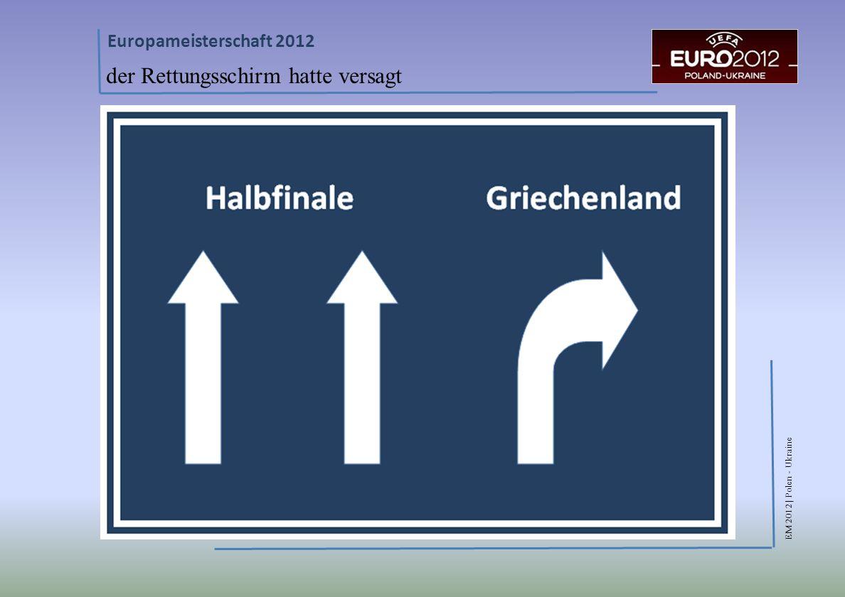 EM 2012 | Polen - Ukraine Europameisterschaft 2012 der Rettungsschirm hatte versagt