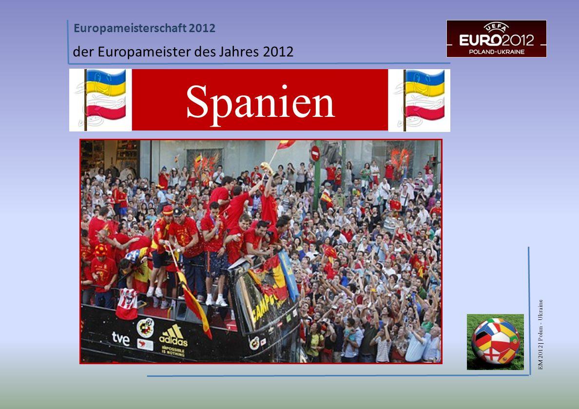 EM 2012 | Polen - Ukraine Europameisterschaft 2012 der Europameister des Jahres 2012 Spanien