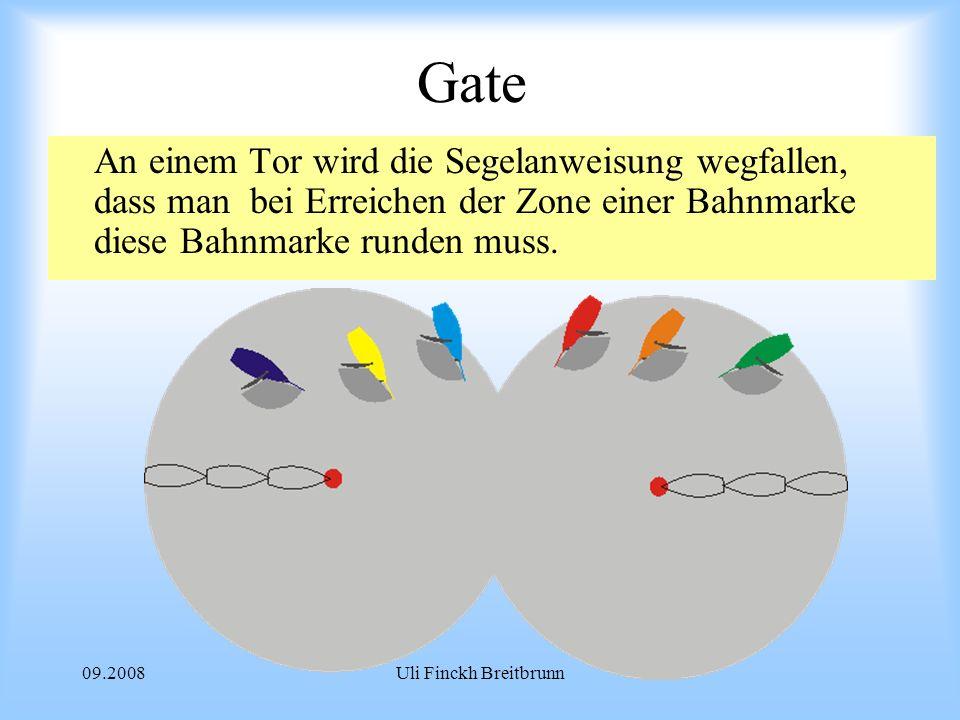 09.2008Uli Finckh Breitbrunn Gate An einem Tor wird die Segelanweisung wegfallen, dass man bei Erreichen der Zone einer Bahnmarke diese Bahnmarke runden muss.