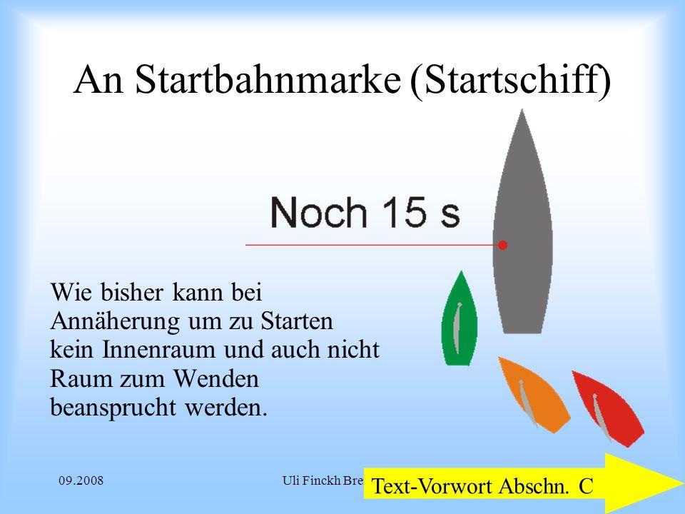 09.2008Uli Finckh Breitbrunn An Startbahnmarke (Startschiff) Wie bisher kann bei Annäherung um zu Starten kein Innenraum und auch nicht Raum zum Wenden beansprucht werden.