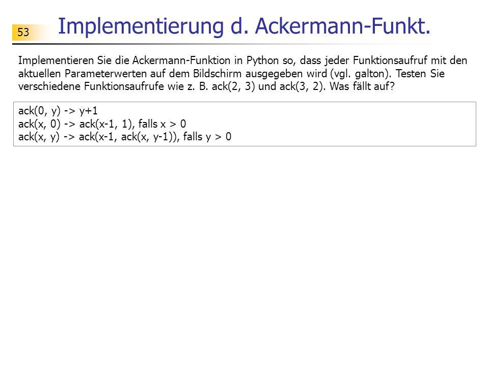 53 Implementierung d.Ackermann-Funkt.