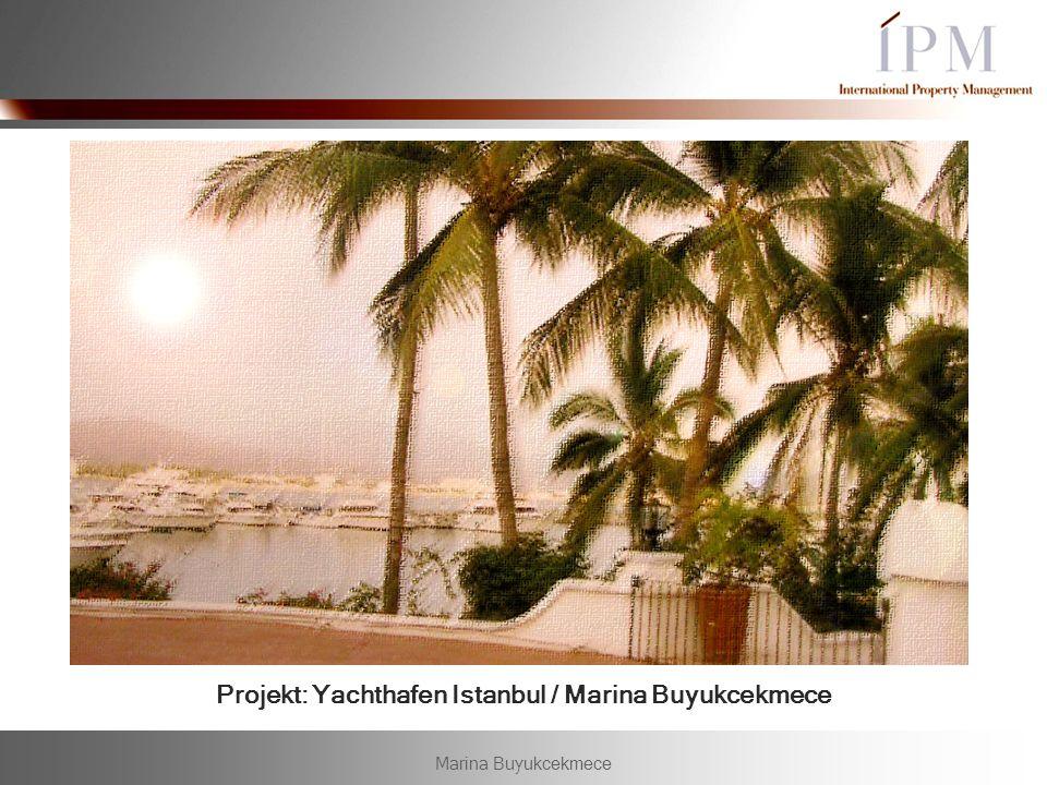 Marina Buyukcekmece IPM Germany GmbH Projekt: Yachthafen Istanbul / Marina Buyukcekmece