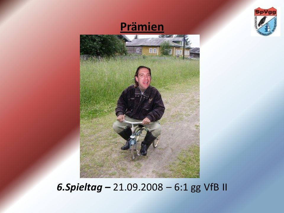Prämien 12.Spieltag – 09.11.2008 – 4:3 gg E´dorf