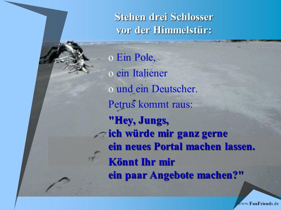 www.FunFriends.de Himmlisches Angebot Drei Schlosser vor der Himmelstür