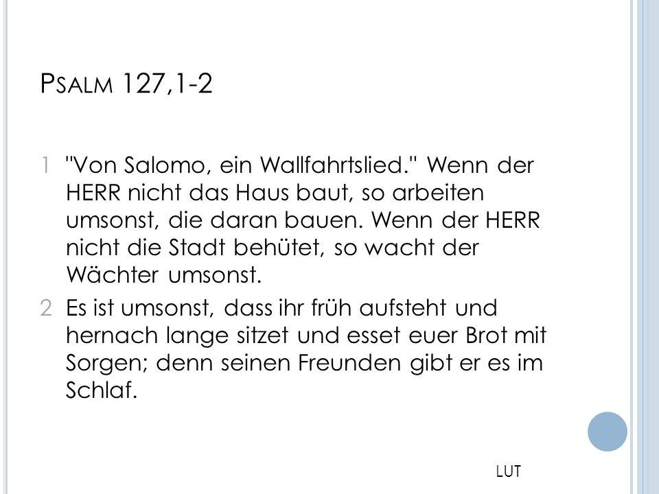 (1) Gott wirken lassen (2) Kinder als Segen (3) Kinder als Gewinn An Gottes Segen ist alles gelegen