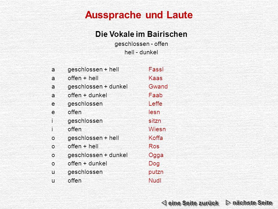 Grammatik Syntax Auch in der Satzlehre gibt es typisch bairische Konstruktionen.