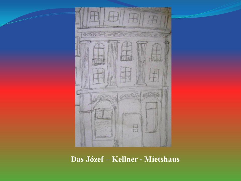 Das Józef – Kellner - Mietshaus