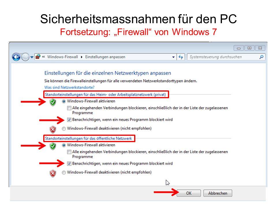 Sicherheitsmassnahmen für den PC Fortsetzung: Firewall von Windows 7