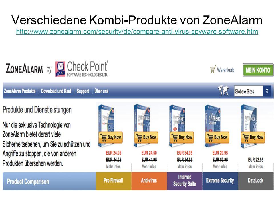 Verschiedene Kombi-Produkte von ZoneAlarm http://www.zonealarm.com/security/de/compare-anti-virus-spyware-software.htm http://www.zonealarm.com/securi