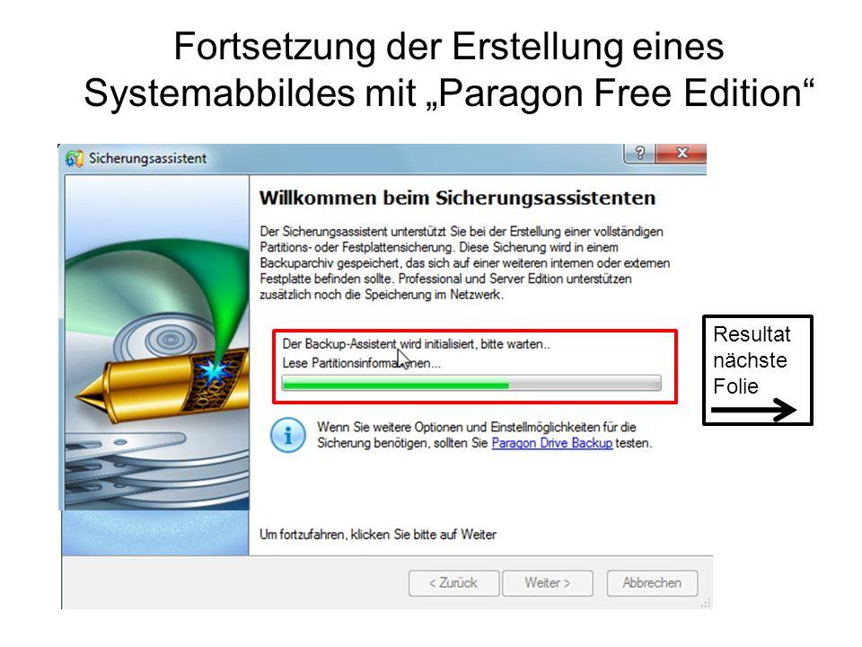 Fortsetzung der Erstellung eines Systemabbildes mit Paragon Free Edition Resultat nächste Folie