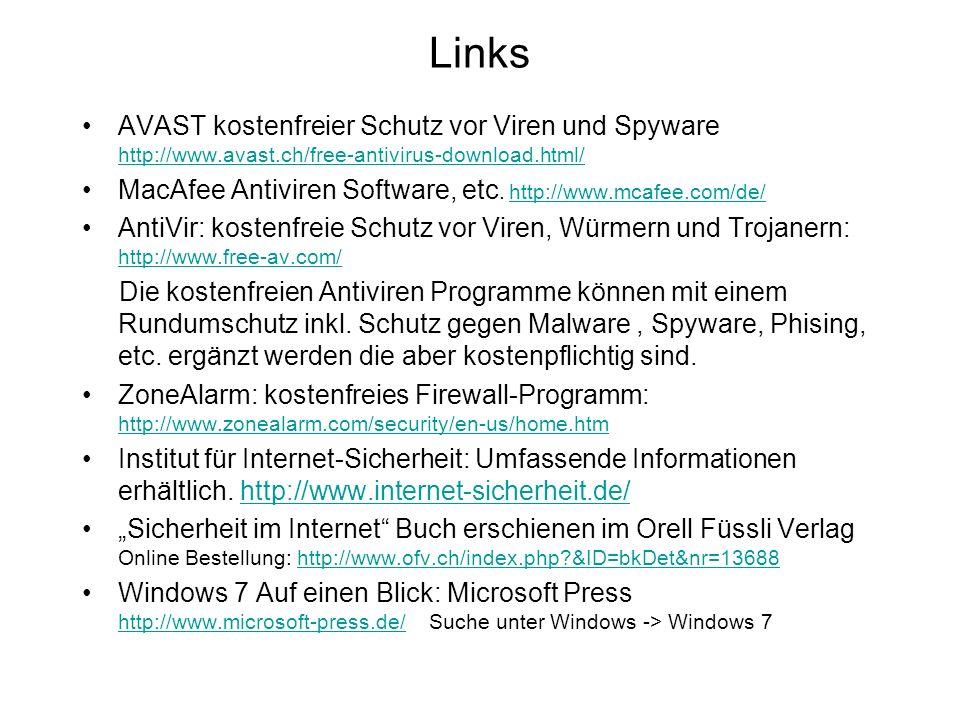 Links AVAST kostenfreier Schutz vor Viren und Spyware http://www.avast.ch/free-antivirus-download.html/ http://www.avast.ch/free-antivirus-download.ht