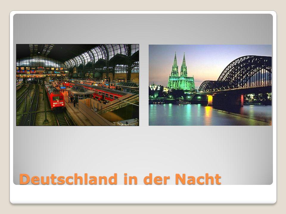 Deutschland in der Nacht