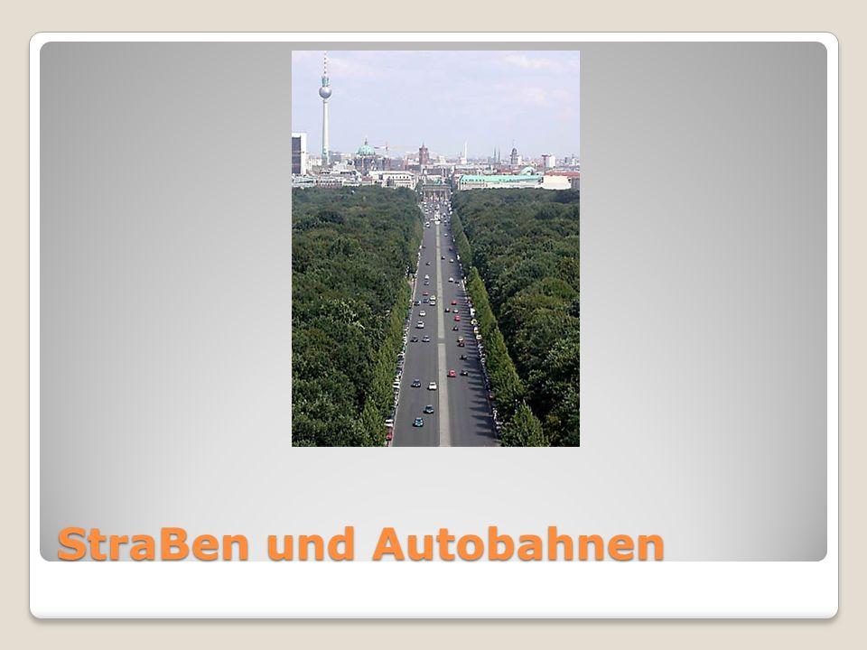 StraBen und Autobahnen