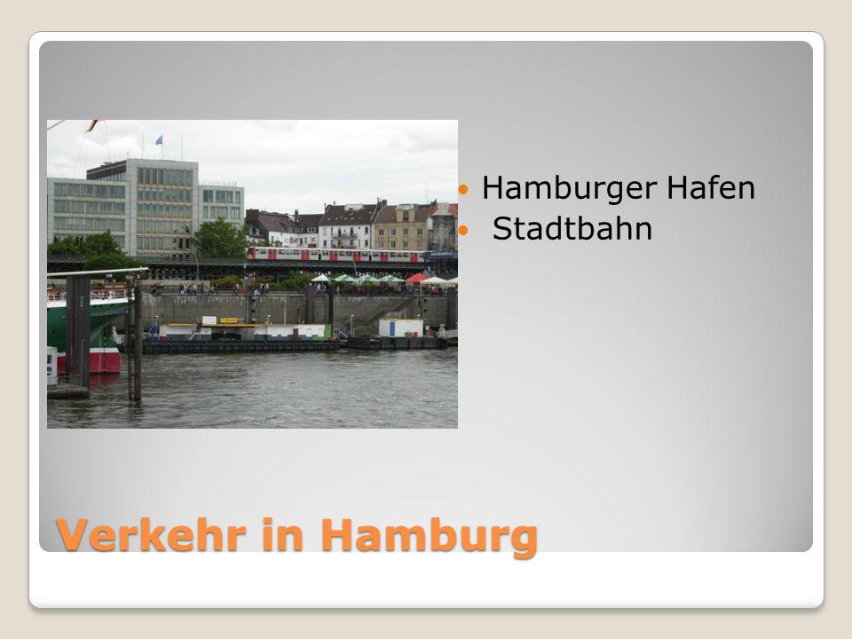Verkehr in Hamburg Hamburger Hafen Stadtbahn