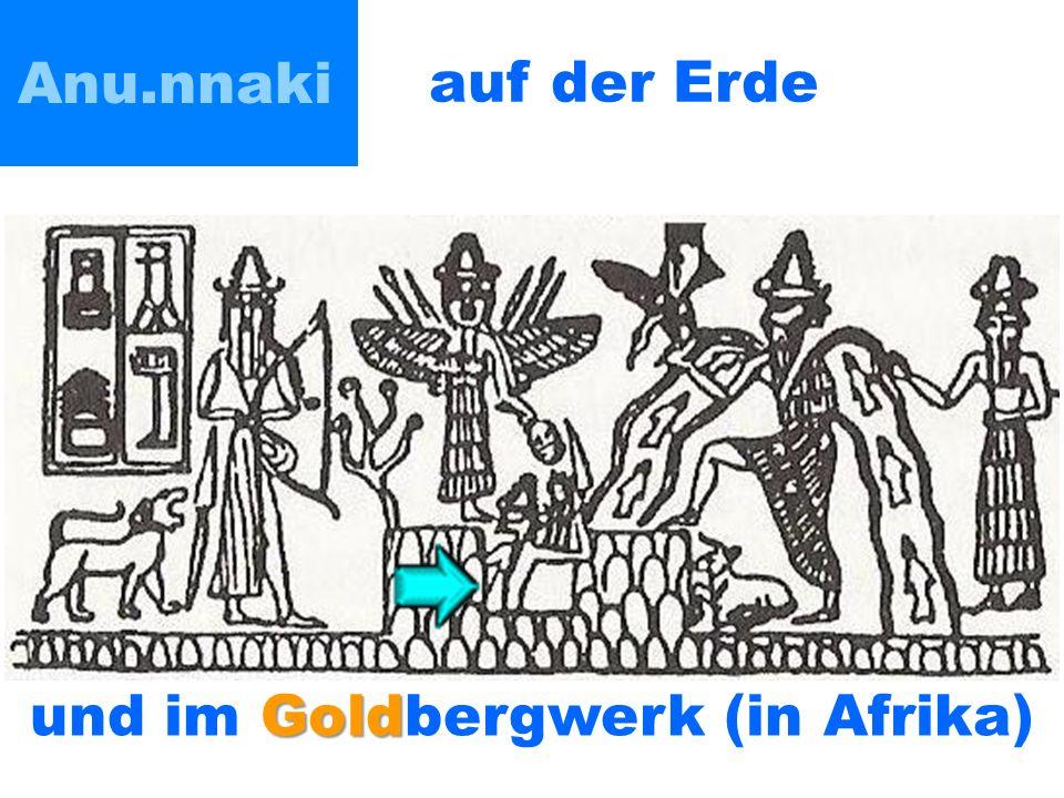auf der Erde Gold und im Goldbergwerk (in Afrika)