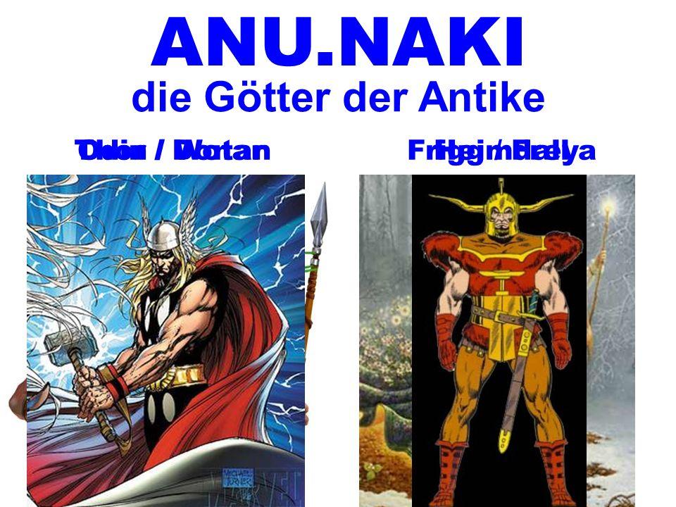 Odin / WotanThor / DonarFrigg / FreyaHeimdall ANU.NAKI die Götter der Antike