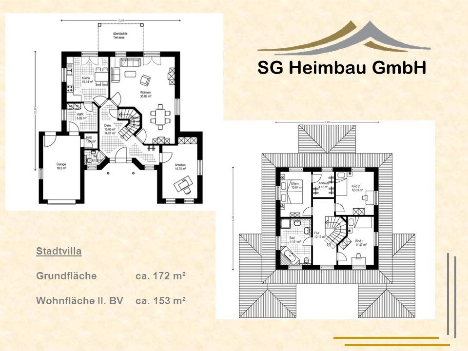 SG Heimbau GmbH Stadtvilla Grundfläche ca. 172 m² Wohnfläche II. BV ca. 153 m²