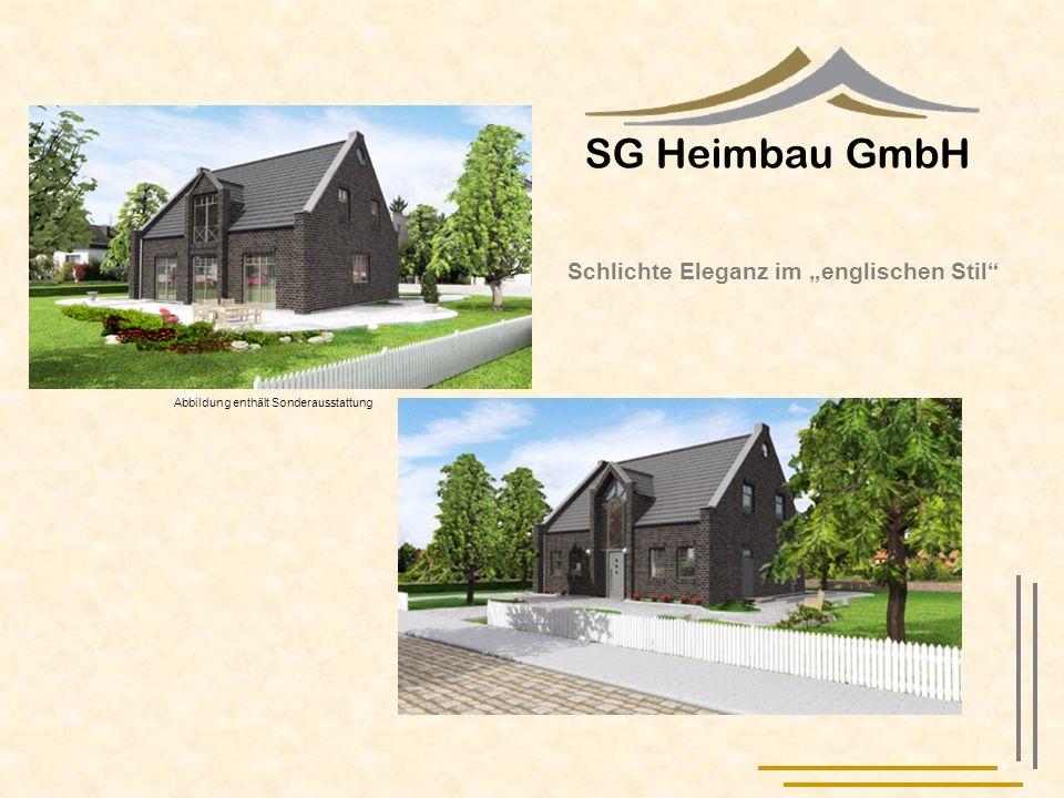 SG Heimbau GmbH Abbildung enthält Sonderausstattung Schlichte Eleganz im englischen Stil