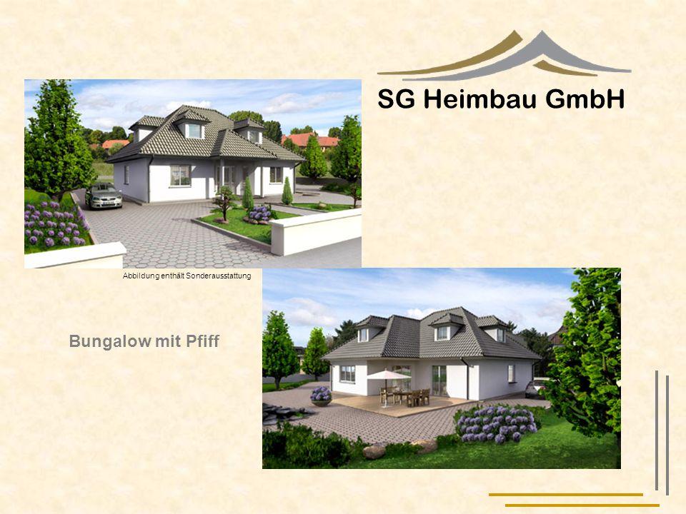 SG Heimbau GmbH Bungalow mit Pfiff Grundfläche ca. 213 m² Wohnfläche II. BV ca.187 m²
